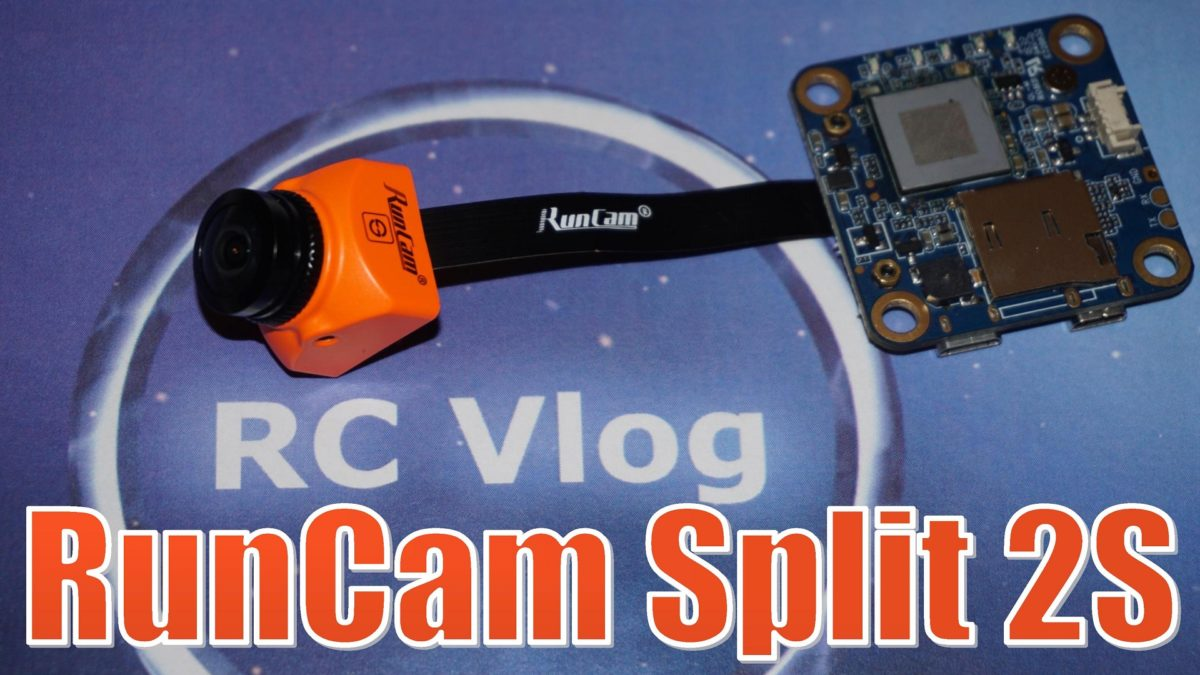 Runcam Split 2S – обновленная модульная FPV камера c HD рекордером