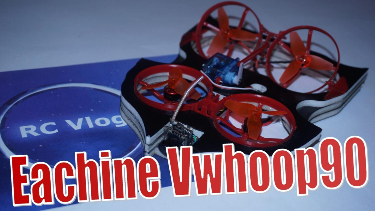 Eachine Vwhoop90. Whoop или Whoov?