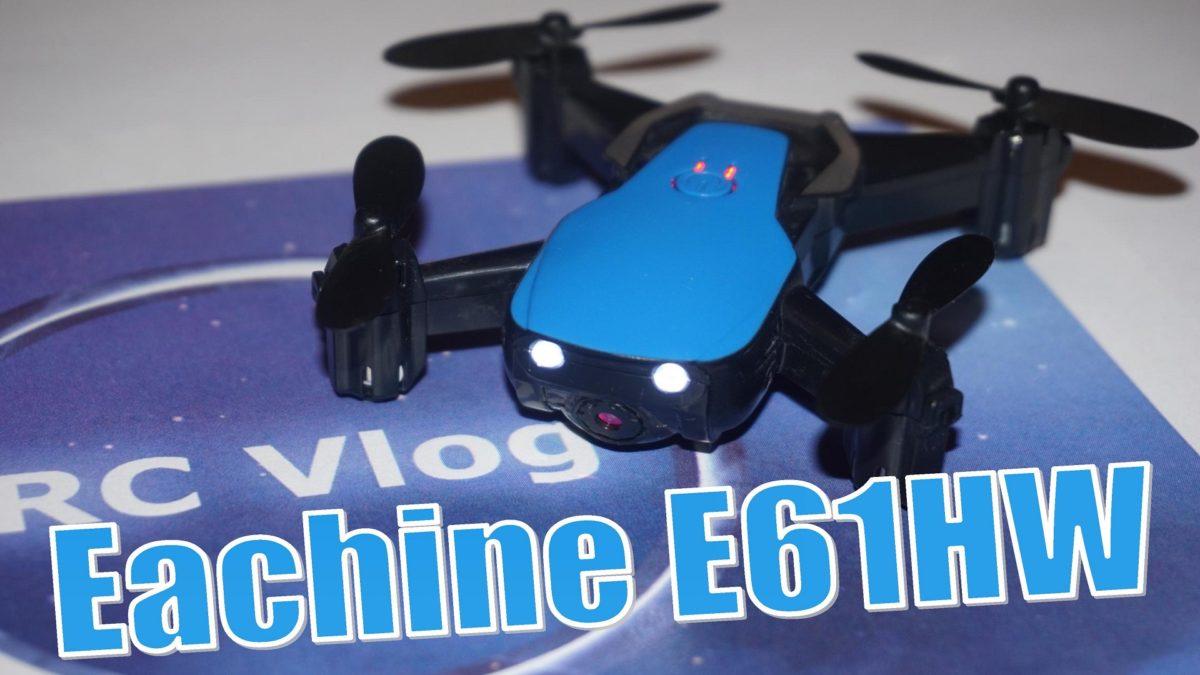 Eachine E61HW. Квадрокоптер для новичка