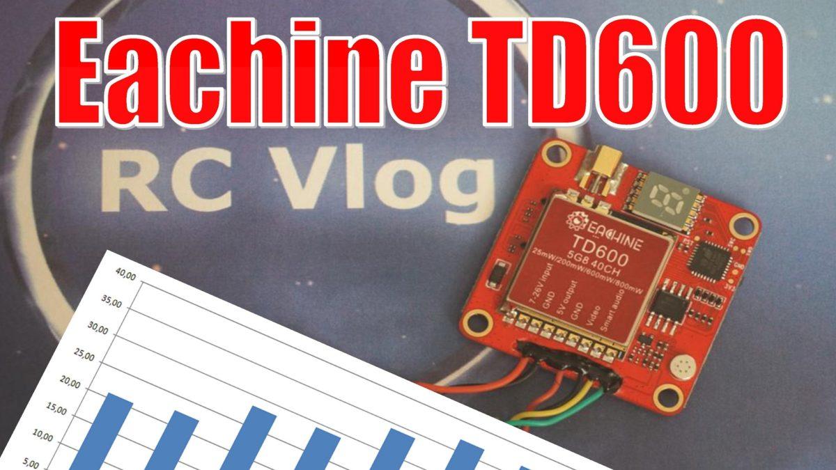 Eachine TD600. Тест DVR и мощности видеопередатчика