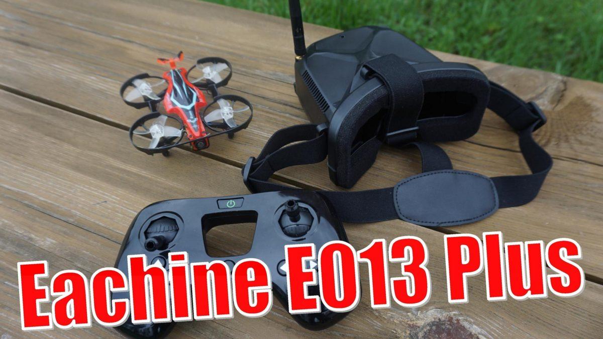 Eachine E013 Plus. Полный FPV комплект для новичка