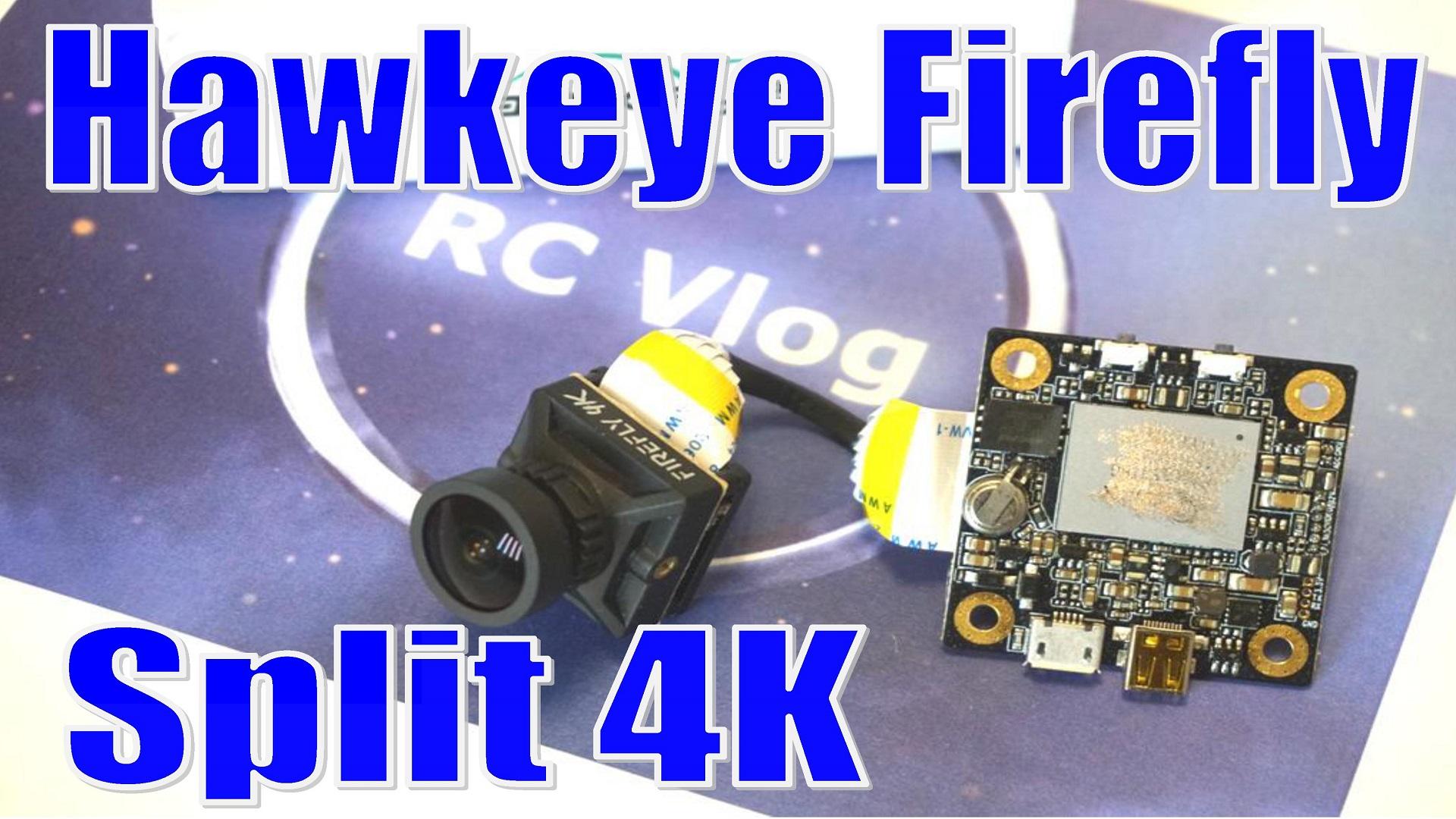 Hawkeye Firefly Split 4K