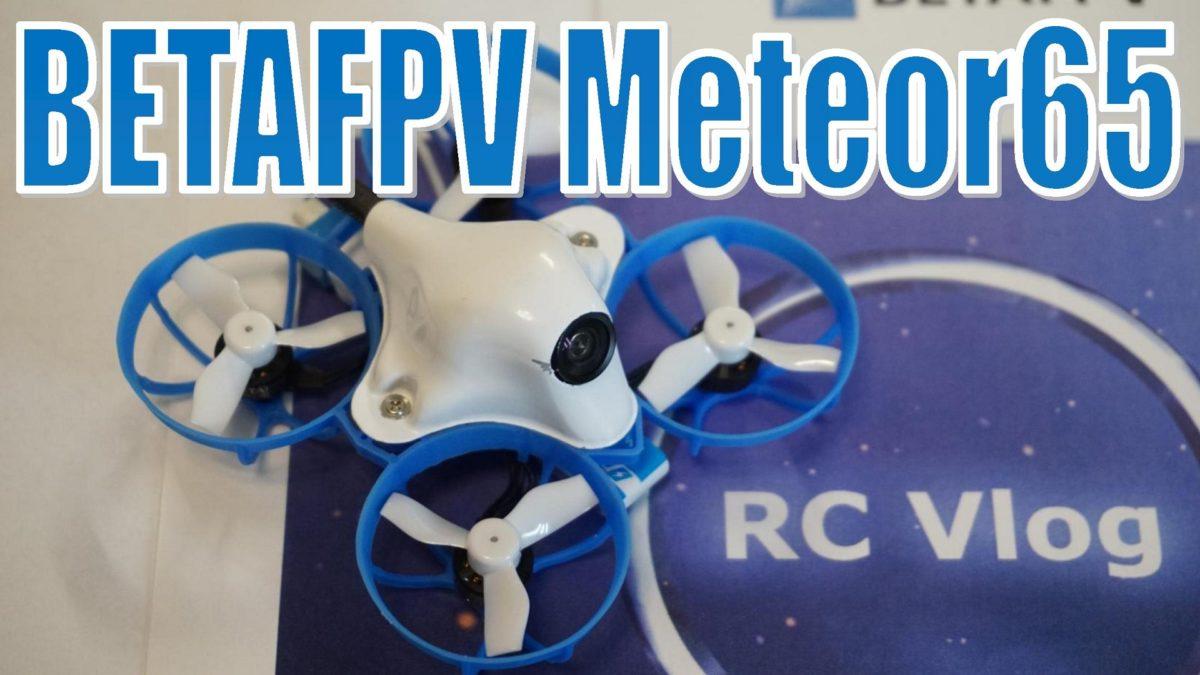 BETAFPV Meteor65. Классный однобаночный Whoop для улицы и помещений