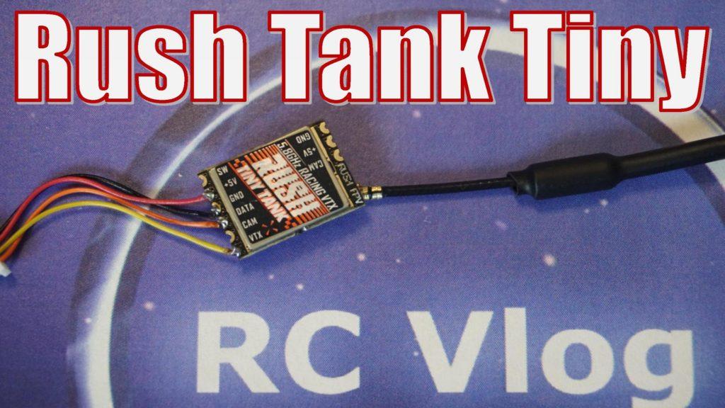 Rush Tank Tiny VTX