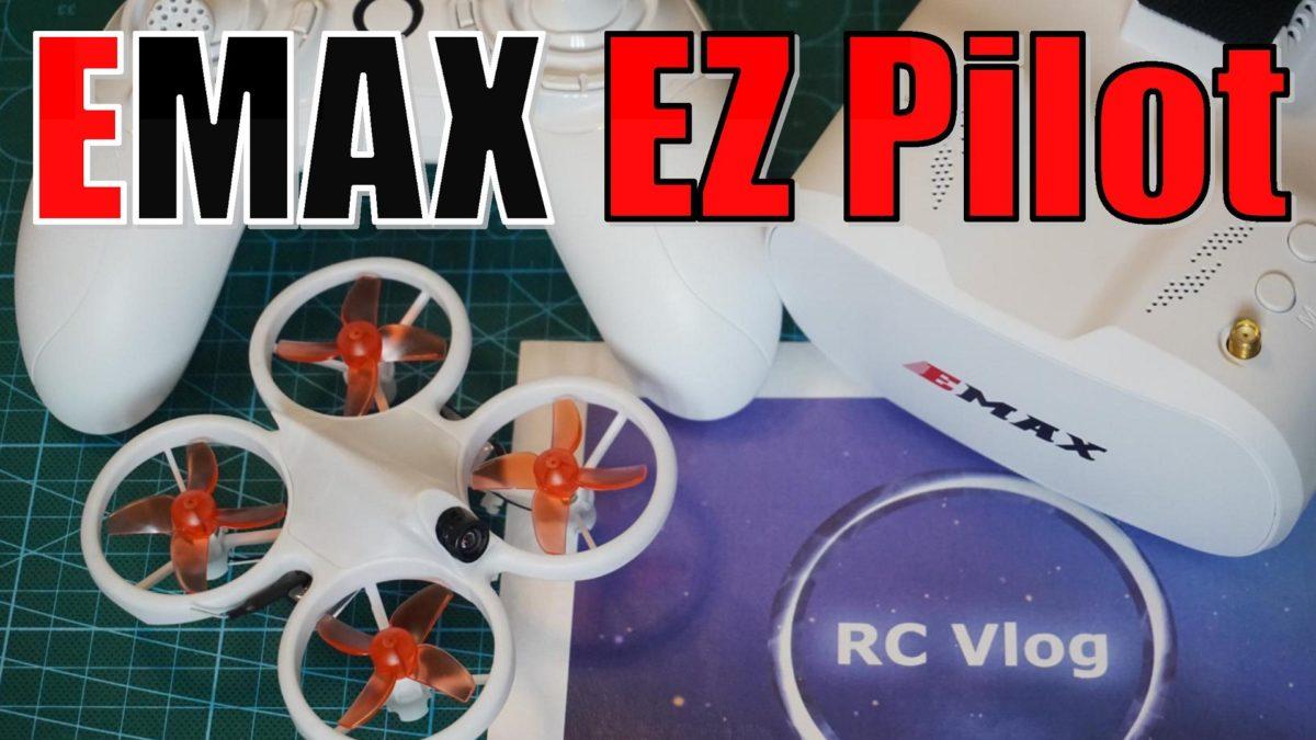 EMAX EZ Pilot. Комплект начинающего фпвшника. Первые впечатления