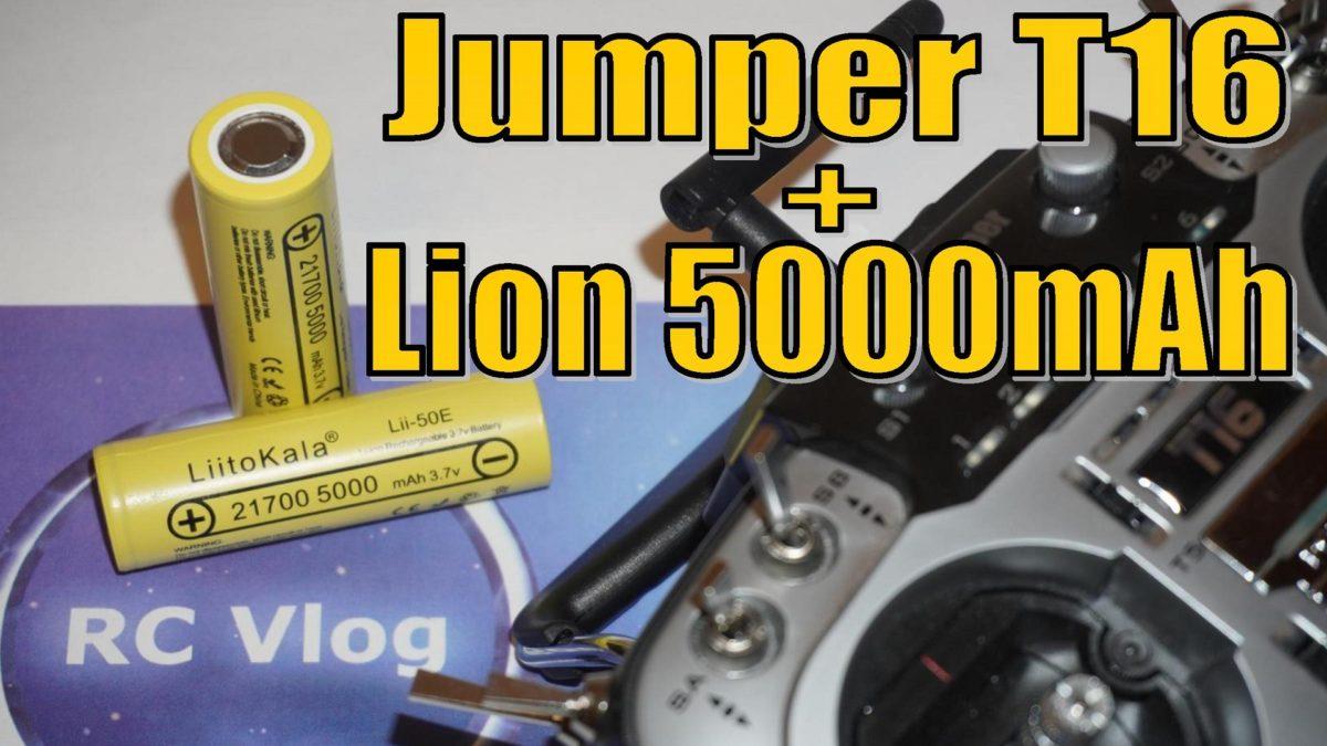 Jumper T16. Увеличиваем время работы системы радиоуправления с Lion Liitokala Lii-50E 21700 5000mAh